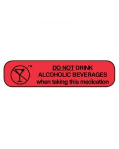 06-31-01 Pharmacy Instruction Label - Do Not Drink Alcohol