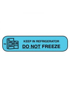 06-31-22 Pharmacy Instruction Label - Keep in Refrigerator/Do not Freeze