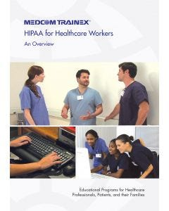 09-09-1224 HIPAA for Healthcare Workers