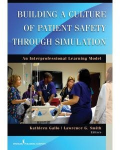 09-83-9068 Building Culture of Patient Safety Through Simulations