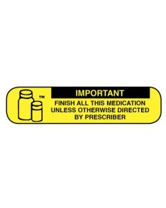 Pharmacy Instruction Label - Finish All Medication