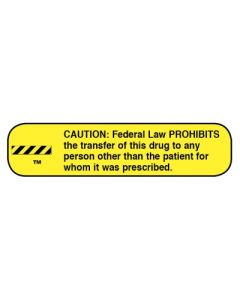 Pharmacy Instruction Label - Caution Federal Law Prohibits Transfer