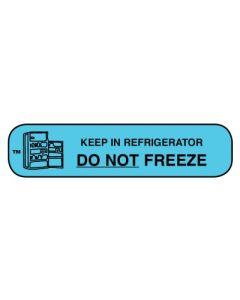 Pharmacy Instruction Label - Keep in Refrigerator/Do not Freeze