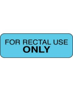 Pharmacy Instruction Labels- Rectal Use Only