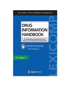 The Drug Information Handbook 21st Edition