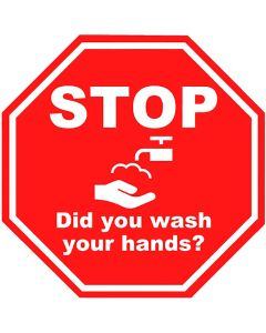 09-83-7571 STOP Did You Wash Your Hands Signage